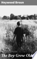 The Boy Grew Older Book