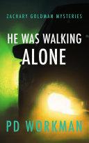 He was Walking Alone Pdf/ePub eBook