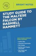 Study Guide to The Maltese Falcon by Dashiell Hammett Book