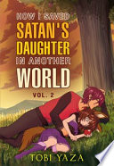 How I Saved Satan S Daughter In Another World Vol 2