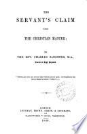 The Servant S Claim Upon The Christian Master PDF