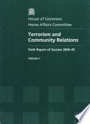 Terrorism And Community Relations Report Together With Formal Minutes And Appendix