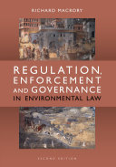 Regulation  Enforcement and Governance in Environmental Law