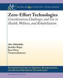 Zero Effort Technologies