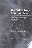 Towards a Truly Common Law  : Europe as a Laboratory for Legal Pluralism