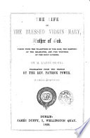 The Life of the Blessed Virgin Mary, Mother of God