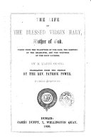 The Life of the Blessed Virgin Mary  Mother of God
