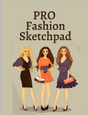 Pro Fashion Sketchpad Book