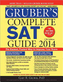 Gruber's Complete SAT Guide 2014