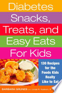 Diabetes Snacks  Treats  and Easy Eats for Kids Book