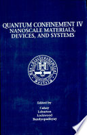 Proceedings Of The Fourth International Symposium On Quantum Confinement
