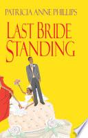 Last Bride Standing