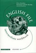 English File. Intermediate. Workbook. Per Le Scuole Superiori