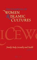 Encyclopedia of Women & Islamic Cultures
