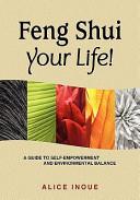 Feng Shui Your Life!