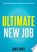 Ultimate New Job