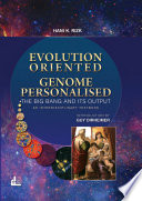 EVOLUTION ORIENTED GENOME PERSONALISED