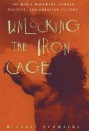 Unlocking the Iron Cage
