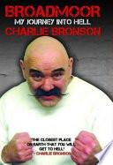 Broadmoor   My Journey Into Hell Book
