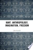 Kant  Anthropology  Imagination  Freedom