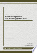 Manufacturing Science And Technology Icmst2013  Book PDF