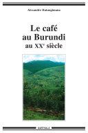 Pdf Le café au Burundi au XXe siècle Telecharger