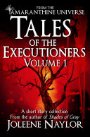 Tales of the Executioners  Volume One