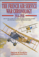 French Air Service War Chronology  1914 1918