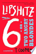 Lipshitz Six  or Two Angry Blondes Book