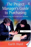 The Project Manager s Guide to Purchasing