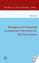 Managing and Consuming Completeness Information for RDF Data Sources