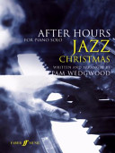 After hours jazz Christmas for piano solo