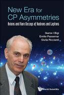 New Era for CP Asymmetries