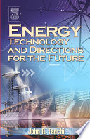 Energy Technology And Directions For The Future Book PDF