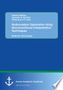 Hydrocarbon Exploration Using Unconventional Interpretation Techniques  Reflection Seismology Book