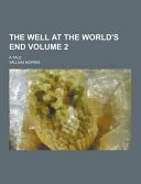 The Well at the World s End  a Tale Volume 2