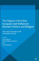 Pdf European Self-Reflection Between Politics and Religion Telecharger