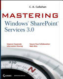 Mastering Windows SharePoint Services 3 0
