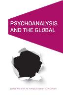 Psychoanalysis and the Global Pdf/ePub eBook