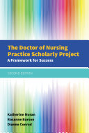 The Doctor of Nursing Practice Scholarly Project
