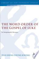 The Word Order Of The Gospel Of Luke