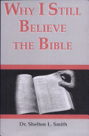 Why I Still Believe the Bible