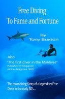 Free Diving to Fame and Fortune