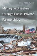 Managing Disasters through Public–Private Partnerships