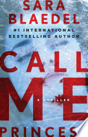 Call me princess : a novel