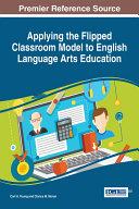 Applying the Flipped Classroom Model to English Language Arts Education Pdf
