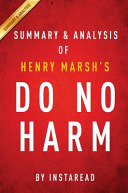 Guide to Henry Marsh s Do No Harm by Instaread