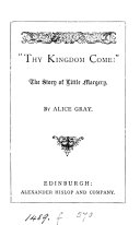 'Thy kingdom come' [from Nettie's mission] by Alice Gray