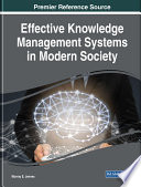 Effective Knowledge Management Systems in Modern Society