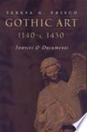 Gothic Art 1140 c  1450
